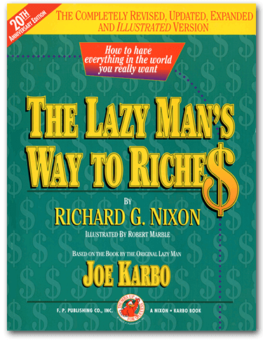 The Lazy Man's Way to Riches
